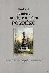 Příběhy budějovických pomníků