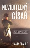 Neviditelný císař: Napoleon na Elbě