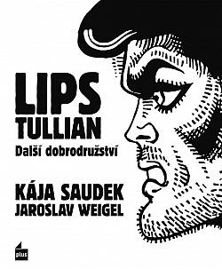 Lips Tullian: Další dobrodružství obálka knihy