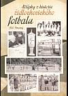 Střípky z historie židlochovického fotbalu