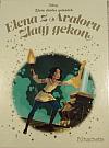 Elena z Avaloru: Zlatý gekon