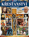 Křesťanství – Pozoruhodný příběh