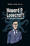Howard P. Lovecraft: Ten, kdo psal v temnotách