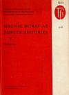 Magnae Moraviae fontes historici V