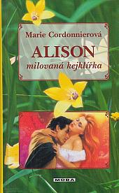 Alison – milovaná kejklířka