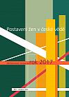 Postavení žen v české vědě: Monitorovací zpráva za rok 2017