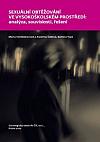 Sexuální obtěžování ve vysokoškolském prostředí: analýza, souvislosti, řešení