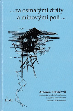 ... za ostnatými dráty a minovými poli ... II. díl obálka knihy