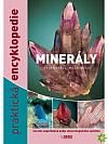 Minerály - Praktická encyklopedie