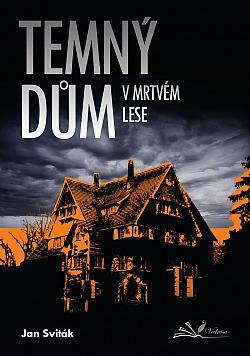 Co se děje v Temném domě v mrtvém lese?