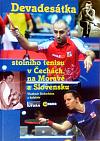 Devadesátka stolního tenisu v Čechách, na Moravě a Slovensku