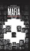 Slovenská mafia: Príbehy písané krvou