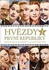 Hvězdy první republiky 2 - Dalších 50 ikon prvorepublikového i protektorátního filmu