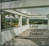 Letní rezidence Pražanů: Dobřichovice a vilová architektura 19. a 20. století