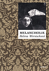 Helena Wernischová uchvacuje procítěností své melancholické duše...