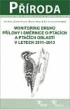 Monitoring druhů - přílohy I směrnice o ptácích a ptačích oblastí v letech 2011-2013