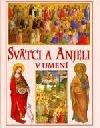 Svätci a anjeli v umení