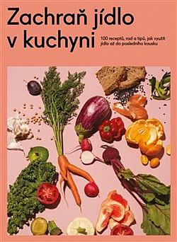 Zachraň jídlo v kuchyni obálka knihy