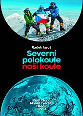 Severní polokoule naší koule – Mont Blanc, Mount Everest, Denali, Elbrus