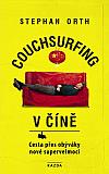 Couchsurfing v Číně: Cesta přes obýváky nové supervelmoci