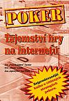 Poker: Tajemství hry na internetu