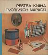 Pestrá kniha tvořivých nápadů