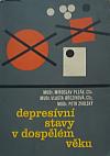 Depresivní stavy v dospělém věku