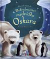 Dobrodružství medvídka Oskara