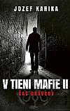 V tieni mafie 2 - Čas dravcov