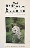 Mezi Radbuzou a Řeznou - česko-bavorská antologie