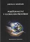 Pojišťovnictví v globálním prostředí