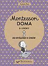 Montessori - Doma, 0-3 roky