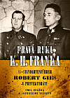 Pravá ruka K.H. Franka: SS-Standartenführer Robert Gies v protektorátu