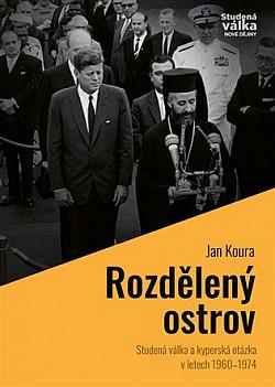 """Rozdělený ostrov: Studená válka a """"kyperská otázka"""" v letech 1960–1974 obálka knihy"""