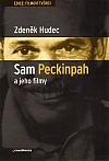 Sam Peckinpah a jeho filmy