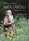 Toulky po okraji Midgardu: Příběhy z mého života