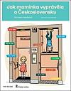 Jak maminka vyprávěla o Československu