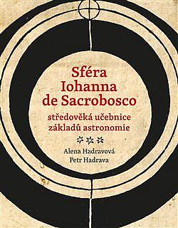 Sféra Iohanna de Sacrobosco – středověká učebnice základů astronomie obálka knihy