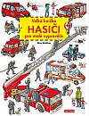 Hasiči - Velká knížka pro malé vypravěče
