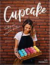 Cupcake – Velký sen o malém dortíku