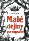Malé dějiny pornografie