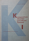 Kompendium lékařské posudkové činnosti 1. díl - Obecný