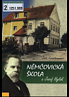 Němčovická škola a Josef Hylák