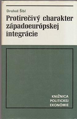 Protirečivý charakter západoeurópskej integrácie