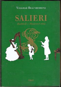 Salieri, hudebník v Mozartově stínu