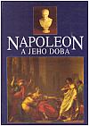Napoleon a jeho doba