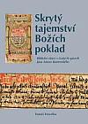 Skrytý tajemství Božích poklad – Biblické citace v českých spisech Jana Amose Komenského