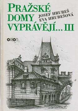 Pražské domy vyprávějí... III.