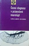 Časná diagnosa v průmyslové neurologii Metodika, patoklise a prevence