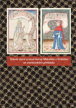 Tabule staré a nové barvy Mikuláše z Drážďan ve staročeském překladu obálka knihy